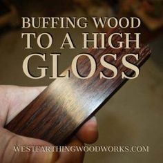 Buffing wood to a high gloss is easy with the Beall buffing system. I finally bought mine, and I am so happy that I did. I can now finish my smaller projects in minutes, and they are ready to handle right off the buffing wheel. No waiting around for thing Learn Woodworking, Popular Woodworking, Woodworking Furniture, Woodworking Crafts, Woodworking Plans, Woodworking Techniques, Woodworking Jigsaw, Furniture Plans, Furniture Ideas