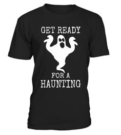 "# Halloween Get ready For A Haunting Ghost Haunting T Shirt .  Special Offer, not available in shops      Comes in a variety of styles and colours      Buy yours now before it is too late!      Secured payment via Visa / Mastercard / Amex / PayPal      How to place an order            Choose the model from the drop-down menu      Click on ""Buy it now""      Choose the size and the quantity      Add your delivery address and bank details      And that's it!      Tags: Halloween is right around…"