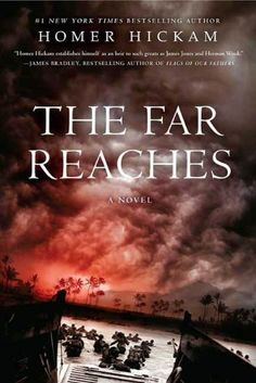 The Far Reaches: A Novel by Homer Hickam. $9.99. Author: Homer Hickam. Publisher: Thomas Dunne Books; 1 edition (June 12, 2007). 324 pages