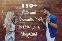 Whether you're trying to get to know each other better or just bored, here is a list of over 100 cute questions to ask your boyfriend!