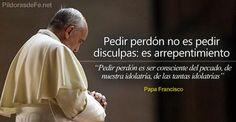 Pedir perdón no es un sencillo pedir disculpas, es ser consciente del pecado, de nuestra idolatría, de las tantas idolatrías