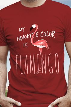 Funny Pink Bird Drawing My Favorite Color Is Flamingo T-Shirt Flamingo T Shirt, Flamingo Gifts, Flamingo Art, Pink Flamingos, My Favorite Color, My Favorite Things, Pink Bird, Bird Drawings, My Little Girl