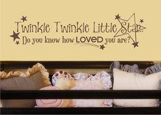 Twinkle Twinkle Little Star Nursery Wall Decal - Children's Baby Vinyl Wall Decal Sticker. $24.00, via Etsy.    LOVE THIS! Not above the crib, but maybe on another wall?