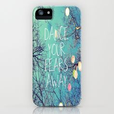 Dance Your Fears Away iPhone Case