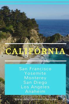 Califórnia, San Francisco, Yosemite, Monterey, Carmel, San Luis Obispo, Los Angeles, San Diego, Anaheim, Disney Califórnia, roteiro de 15 dias pela Califórnia.