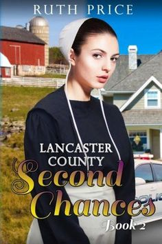 Lancaster County Second Chances Book 2 (Lancaster County Second Chances (An Amish Of Lancaster Count