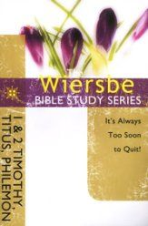 1 & 2 Timothy, Titus and Philemon: The Warren Wiersbe Bible Study Series