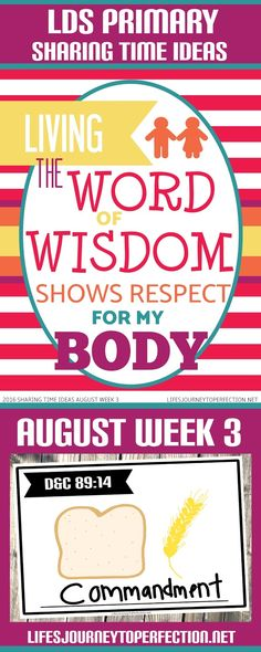 2016 LDS Sharing Time Ideas for August Week 3: Living the Word of Wisdom shows respect for my body.