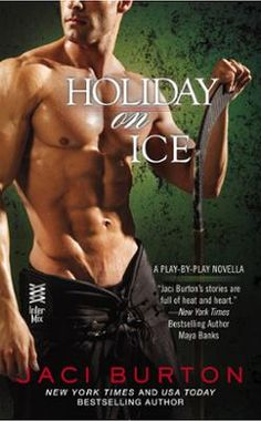 Holiday on Ice by Jaci Burton, Click to Start Reading eBook, In this original holiday novella in the Play-By-Play series, New York Times bestselling author Jaci B