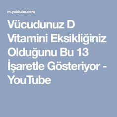Vücudunuz D Vitamini Eksikliğiniz Olduğunu Bu 13 İşaretle Gösteriyor - YouTube