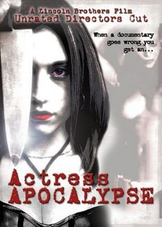 Watch Actress Apocalypse 2005 Full Movie Online Free
