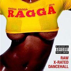 Ragga Ragga Ragga 2014 - Various Artists