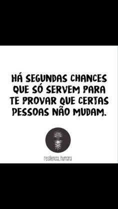 É... Eu achei que a pessoa estava mudando, mas só me iludi. 😒