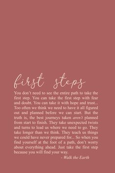 First Step, Journey Quotes, Long road, Be Brave, Courage inspirational quotes & poetry You just have to take the first step; you don't need to see the entire mountain. Love Quotes Poetry, Self Love Quotes, Self Growth Quotes, Motivacional Quotes, Words Quotes, Sayings, Yoga Quotes, Steps Quotes, The Words