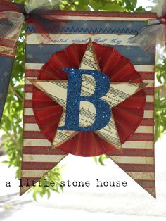 "A Little Stone House: Patriotic ""LIBERTY"" Banner"