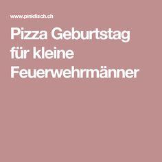 Pizza Geburtstag für kleine Feuerwehrmänner