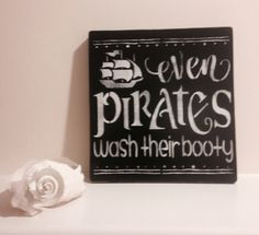 even PIRATES wash their booty,Salty Pirate, Mermaid Sign, Nautical Sign, Beach House , tiki bar sign, Salty Waves, Kitchen Decor, Wood Sign