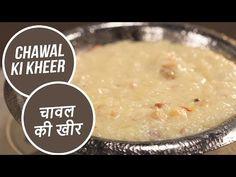 Chawal Ki Kheer | चावल की खीर | Langar Special | Sanjeev Kapoor Khazana - YouTube Kheer Recipe, Sanjeev Kapoor, Dried Fruit, Desert Recipes, Oatmeal, Deserts, Make It Yourself, Cooking, Breakfast
