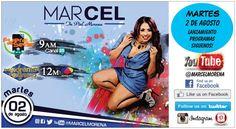 MARCEL PIEL MORENA, Lanzamiento, programas de television, Martes, 2 de Agosto, SIGUENOS!