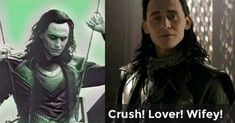 Crush! Lover! Wifey! | Who are you to Loki?