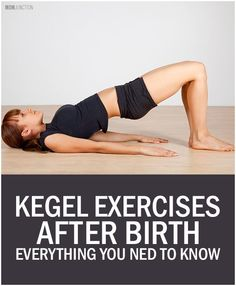 Kegel Exercises After Birth – Everything You Need To Know