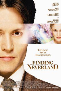 """""""Finding Neverland"""" (2004). The story of J.M. Barrie's friendship with a family who inspired him to create Peter Pan. Delightful film, with Johnny Depp and Kate Winslet."""