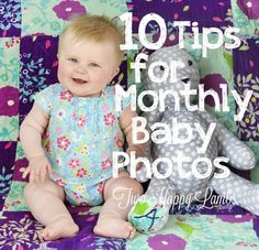 10 Tips for Monthly Baby Photos