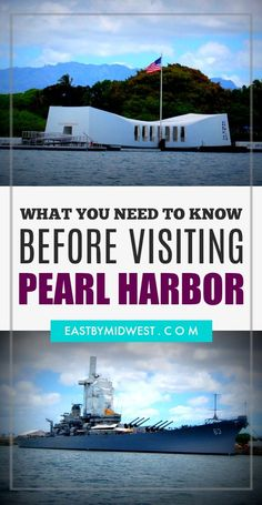 Visiting Pearl Harbor: What You Need to Know Before You Go