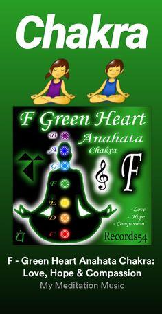 Yoga Music, Meditation Music, Anahata Chakra, Solfeggio Frequencies, Hope Love, Compassion, Heart, Green, Books