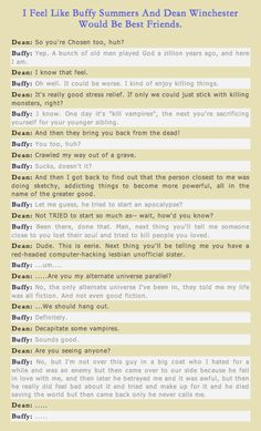 How Buffy Summers and Dean Winchester would react when meeting