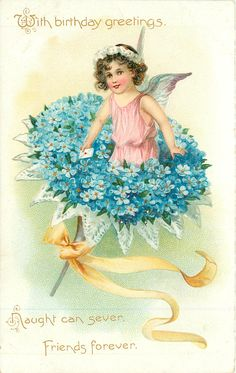 Full Sized Image: WITH BIRTHDAY GREETINGS NAUGHT CAN SEVER, FRIENDS FOREVER angel in bunch of blue forget-me-nots, yellow ribbon - TuckDB