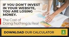 True Cost, Internet, Your Website, Lost Money, Digital Marketing Strategy, Investing, Advice, Tips