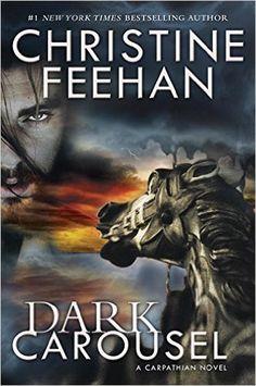 Dark Carousel (Carpathian Novel, A): Christine Feehan: 9780425281963: Amazon.com: Books
