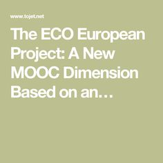 The ECO European Project: A New MOOC Dimension Based on an…