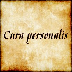 Cura personalis - Care for the whole person. Would love this for my nursing tattoo!