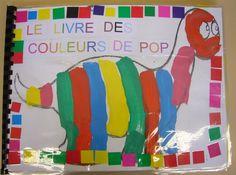 01 Le livre des couleurs de Pop - Bienvenue sur le site de l'école Delaroche-Van Dyck