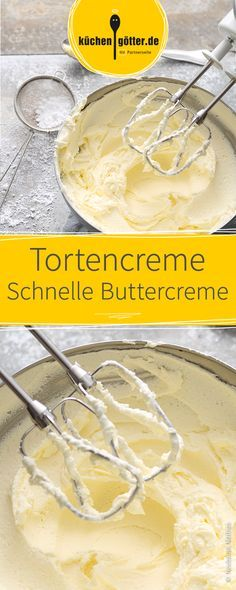 Rezept für schnell zubereitete klassische Buttercreme, die ihr als Füllung oder Dekoration für Torten verwenden könnt.
