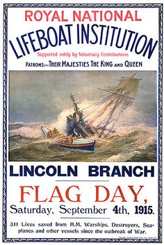 Lifeboat at the scene of a foundering ship. Royal National Lifeboat Institution, Lincoln Branch, Flag day, Saturday, September 4th, 1915