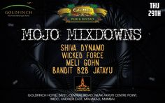 Mojo Mixdowns party promises you an explosive Thursday night with the perfect blend of music on the high pitch at Cafe Mojo Mumbai. Feat. Siva Dynamo, Wicked Force, Meli Gohn, Ban-Dit, B2B, Jatayu! Let loose with the party crowd on the dance floor packed all night long! #Pubs #Party #Beer #Fun #Beers #Enjoy #GoodTimes #OntheBar  #Parties #PartyMusic #DrinkLocal #Music #Dance #Pub #Drinks #EatLocal  #BeerDrinks #Mumbai #OnthePub.