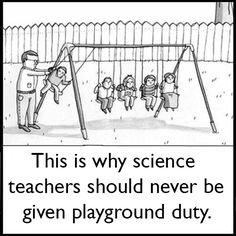 Science teachers on yard duty
