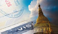 Foreign travel advice: Myanmar introduces fast-track visa approval 365 days a year