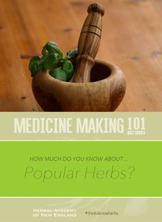 Test your herbal knowledge in the Medicine Making Quiz Series - How much do you know about POPULAR HERBS? #thinkuknowherbs