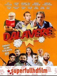 Dalavere Filmi Izle Full Hd Film Izleme Komedi