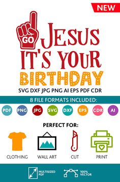 GO Jesus It's Your Birthday SVG Cut Files Wall Art Quote Printable Art Decor room Art Poster digital Svg Dxf Cdr Eps Ai Jpg Pdf Png