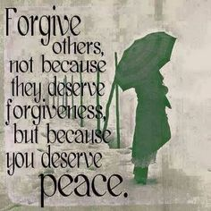 Forgive doesn't mean you forget