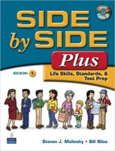 Side by Side Plus: Life Skills, Standards, & Test Prep Book 2 Esl, Prep Book, Picture Dictionary, Cooperative Learning, Test Prep, Book Of Life, 4 Life, Writing Activities, Life Skills