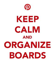 and Organize Boards...