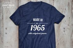 Made in 1965 t-shirt Made in 1965 shirt Dad's gift by EpicTees4You