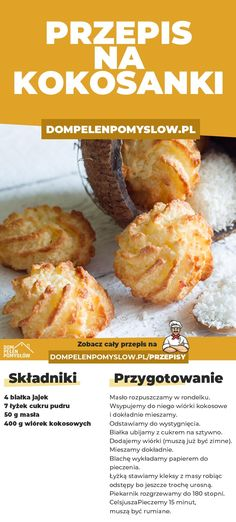 Przepis na kokosanki - DomPelenPomyslow.pl Coconut Recipes, Baking Recipes, Dessert Recipes, Desserts, Helathy Food, Good Food, Yummy Food, Food Design, Diy Food