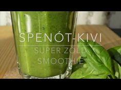 Reggeli Spenót-kivi zöld smoothie - video recept - YouTube